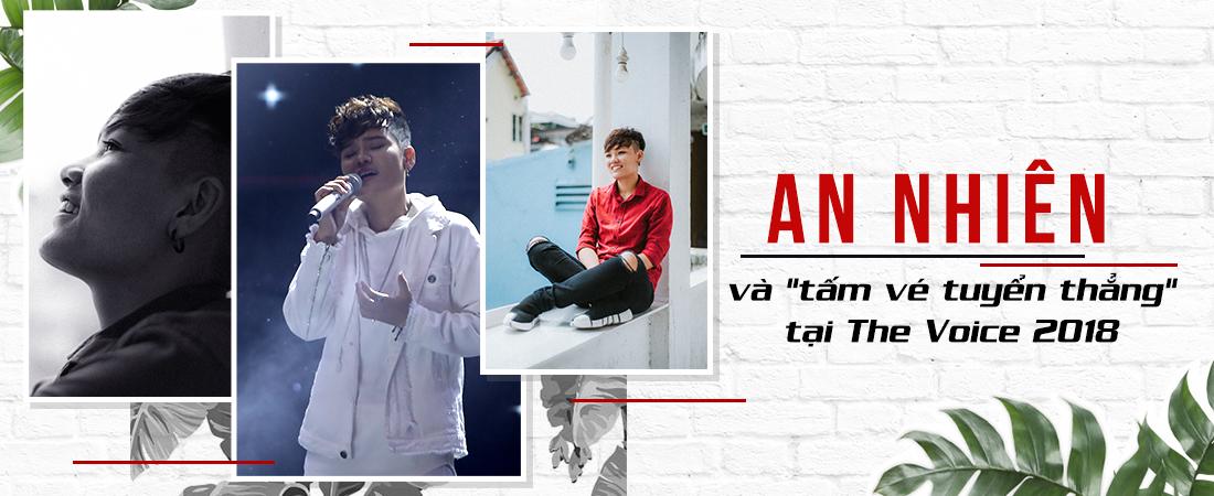 An Nhiên: Hành trình bỏ ngang sư phạm nhạc và… được tuyển thẳng tại The Voice 2018
